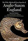img - for The Wiley Blackwell Encyclopedia of Anglo-Saxon England book / textbook / text book