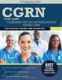 CGRN Study Guide: A Guidebook for the Gastroenterology Nursing Exam