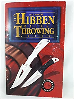 Gil hibben knife throwing guide for sale   all ninja gear: largest.