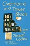 Overheard in a Tower Block: Poems