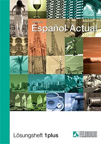 Español Actual / Español Actual: Lösungsheft 1 plus. Spanisch für Anfänger
