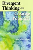 img - for Divergent Thinking and Creative Potential (Perspectives on Creativity Research) book / textbook / text book