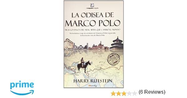 La odisea de Marco Polo: Trás los pasos del mercader que cambió el ...