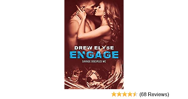 Engage Savage Disciples MC Book 3