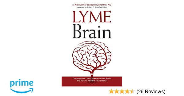 Lyme Brain: The Impact of Lyme Disease on Your Brain, and How To