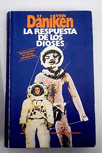 LA RESPUESTA DE LOS DIOSES.: Amazon.es: DANIKEN,Erich von.: Libros