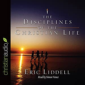 The Disciplines of the Christian Life Audiobook