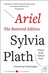 Ariel: The Restored Edition: A Facsimile of Plath's Manuscript, Reinstating Her Original Selection and Arrangement (Modern Classics) Paperback