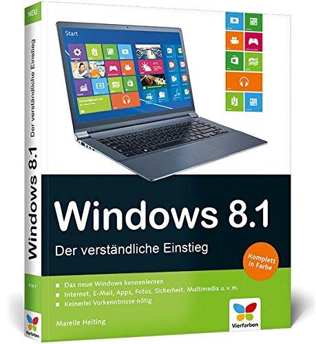 Windows 8.1  Der Verständliche Einstieg – Mit Allen Updates