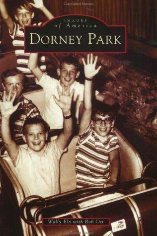 Dorney Park  (PA)   (Images of America)
