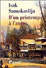 D'un printemps à l'autre par Samokovlija