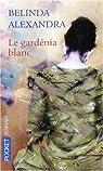 Le gardénia blanc par Belinda
