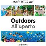 My First Bilingual Book–Outdoors (English–Italian) (Italian and English Edition)