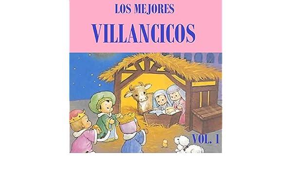 Los Mejores Villancicos Vol. 1 de Coro Infantil