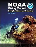 NOAA Diving Manual, NOAA et al., 1930536631