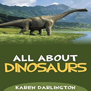 All About Dinosaurs Audiobook