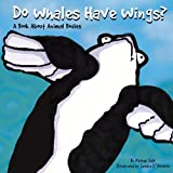 Do Whales Have Wings?, Michael Dahl, 1404803734