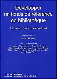 Développer un fonds de référence en bibliothèque par Annie Béthery