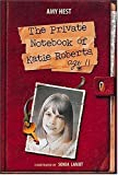 img - for The Private Notebook of Katie Roberts, Age 11 book / textbook / text book