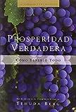 img - for Prosperidad Verdadera: True Prosperity (La Kabbalah Los Negocios) (Spanish Edition) book / textbook / text book