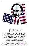 NUEVAS CARTAS DE NUEVA YORK (Biblioteca) (Spanish Edition)