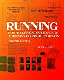 img - for Running: How To Design And Execute A Winning Political Campaign book / textbook / text book