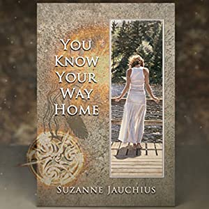 You Know Your Way Home Audiobook