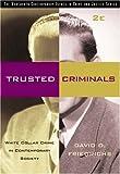 Trusted Criminals 9780534535629