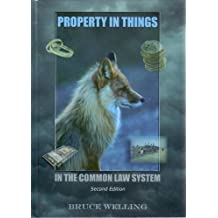 Property in Things in the Common Law System