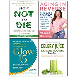 Celery Juice & Green Smoothie, Aging in Reverse [Hardcover