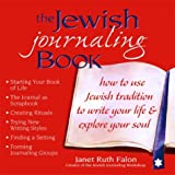 The Jewish Journaling Book, Janet Ruth Falon, 1580232035