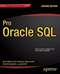 Pro Oracle SQL: Second Edition (Expert's Voice in Oracle)