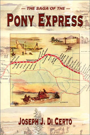 The Saga of the Pony Express
