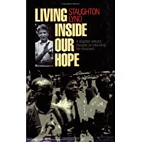 Living Inside Our Hope: A Steadfast Radical's Thoughts on Rebuilding the Movement (ILR Press Books)