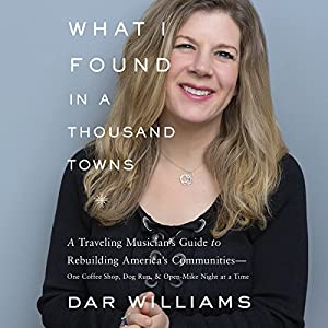 What I Found in a Thousand Towns Audiobook