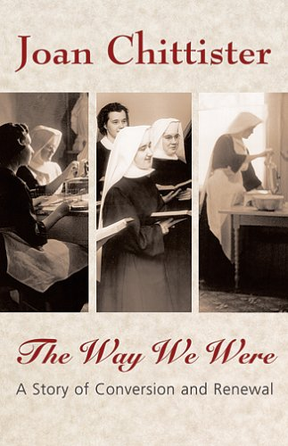 Download The Way We Were: A Story Of Conversion And Renewal ebook
