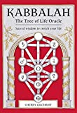 Kabbalah: The Tree of Life Oracle: Sacred Wisdom to