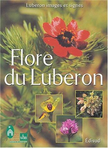 Flore du Luberon Nouvelle édition, revue, corrigée, augmentée.
