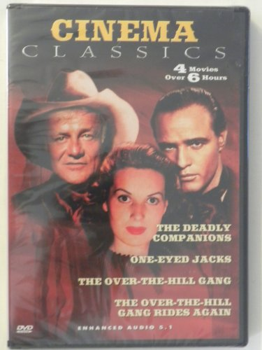 Cinema Classics: The Deadly Companions / One-Eyed Jacks / The Over-The-Hill Gang / The Over-The-Hill Gang Rides Again