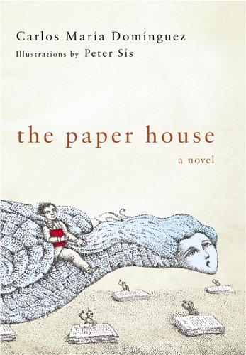 The Paper House Carlos Maria Dominguez