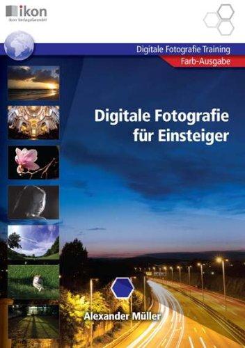 DIGITALE FOTOGRAFIE FÜR EINSTEIGER 4-färbig: ikon Digitale Fotografie Training