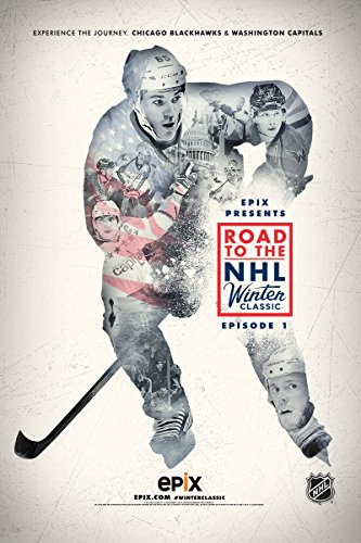 Epix Presents  Road To The Nhl Winter Classic Ep  1