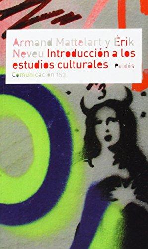 Descargar Libro Introduccion A Los Estudios Culturales Armand Mattelart