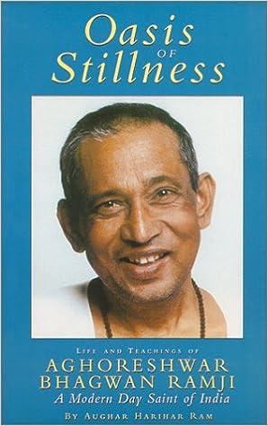 Aghor Guru : Oasis of Stillness: Aughar Harihar Ram