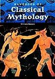 Handbook of Classical Mythology, William F. Hansen, 1576072266
