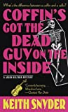 Coffin's Got the Dead Guy on the Inside, Keith Snyder, 0440235413