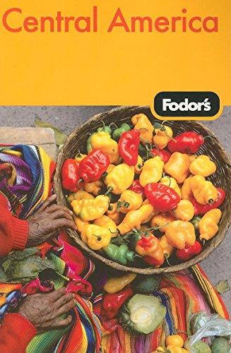 Fodor's Central America, 3rd Edition (Travel Guide)