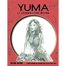 Bande dessinée fantastique: YUMA: la légende d'une héroïne (French Edition)