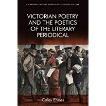 Victorian Poetry and the Poetics of the Literary Periodical