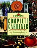 Burpee Complete Gardener, Maureen Heffernan and Allan Armitage, 0028603788